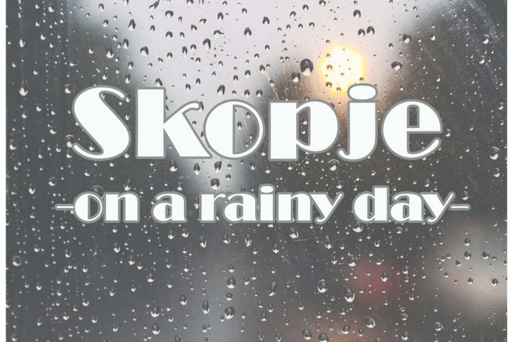 Skopje rainy day